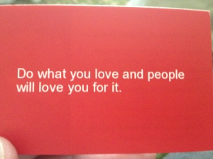 My biz card with a quote I wrote